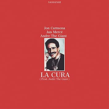 La Cura (feat. Jan Merce & Andre the Giant)