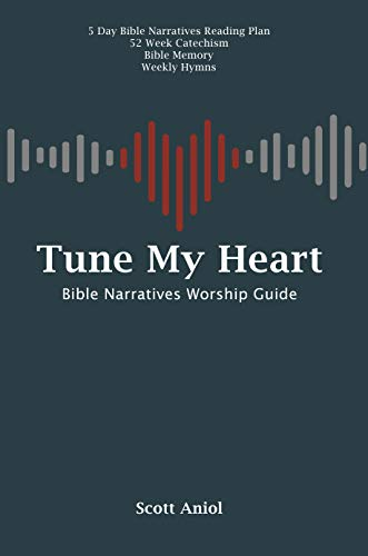 Tune My Heart Worship Guide (Tune My Heart: Resources for Personal and Family Worship Book 3) (English Edition)