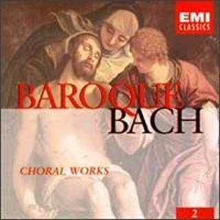 Baroque Bach - Choral Works Vol. 2