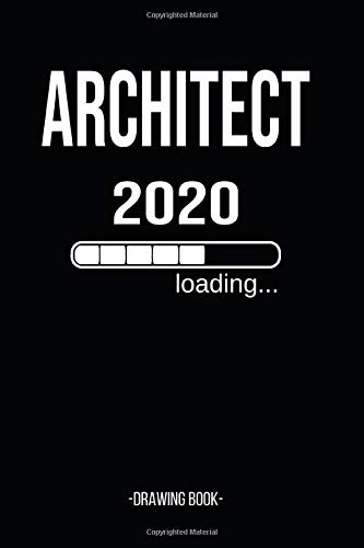 Architect 2020 Loading Drawing Book: Architectural Drawing Book- 120 Dot Grip Pages - 6
