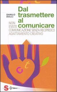 Dal trasmettere al comunicare