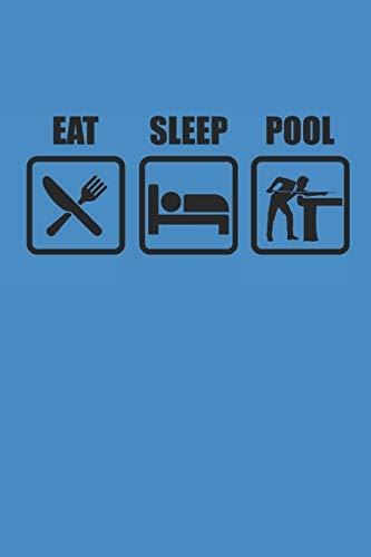 EAT SLEEP POOL: Billard Notizbuch Billiard Notebook Pool Planer Snooker Bullet Journal 6x9 Punkteraster