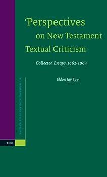 Perspectives on New Testament Textual Criticism  Collected Essays 1962-2004  Supplements to Novum Testamentum