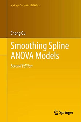 Smoothing Spline ANOVA Models (Springer Series in Statistics (297))