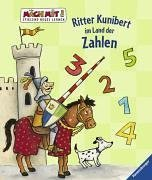 Ritter Kunibert im Land der Zahlen (Mach mit! Spielend Neues lernen)
