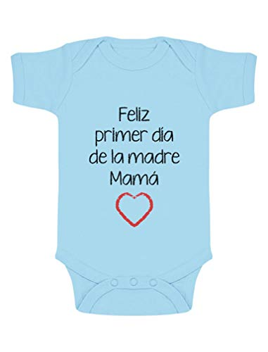 Body de Manga Corta para bebé - Feliz Primer Día de la Madre - para Mamá en su Día 12-18 Mes Celeste