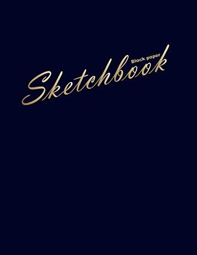 Black paper sketchbook: 100 pages of 8.5