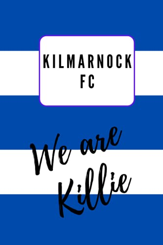 Kilmarnock FC Scottish Football Club Notebook Diary Journal 6' x 9' (15 x 22cm) 100 Lined Pages
