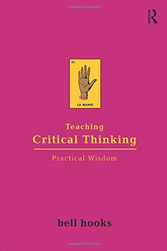 Teaching Critical Thinking: Practical Wisdom