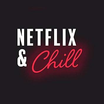 Netflix & Chill Pt. 2