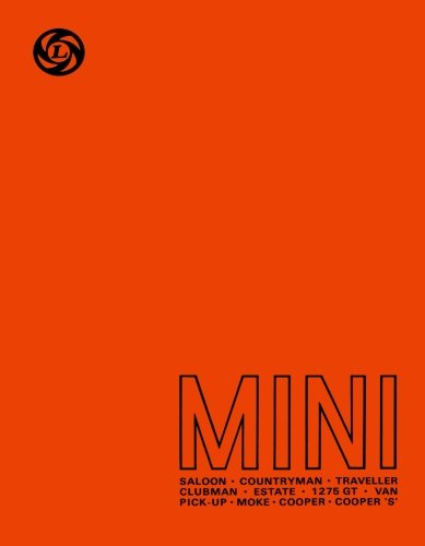 Mini Workshop Manual: Owners Manual: Saloon, Countryman and Traveller, Clubman, Estate and 1275 GT, Van, Pick-Up and Moke, Cooper and Cooper 'S' (Official Workshop Manuals)