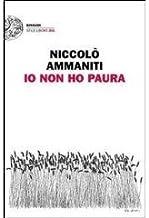 Io Non Ho Paura (Italian Edition) by Niccolo Ammaniti (2007-07-05)