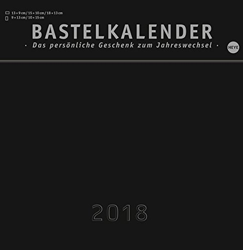 Bastelkalender 2018 schwarz mittel - Kalender 2018
