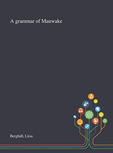A Grammar of Mauwake