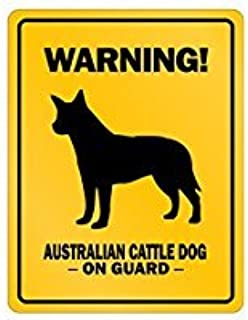 Warning! Australian Cattle DogOn Guard - Dogs - Parking Sign [ Decorative Novelty Sign Wall Plaque ]