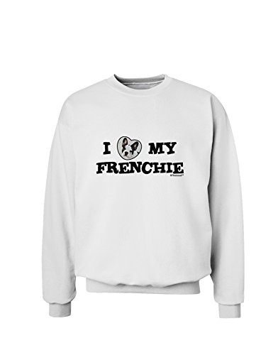 TOOLOUD I Heart My Frenchie Sweatshirt - White - Large