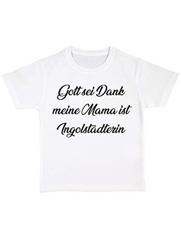 clothinx Gott sei Dank, Meine Mama ist Ingolstädterin, Lustiges Fussballmotiv Kinder Bio T-Shirt Weiß Gr. 92
