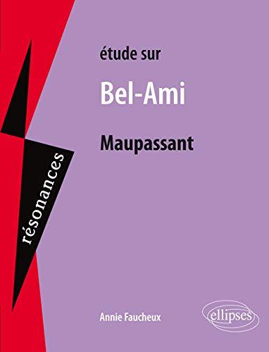Étude Sur Maupassant Bel-Ami