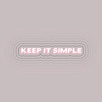 Keep It Simple (feat. Wilder Woods) [Rayet Remix]