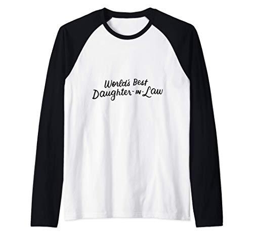 El Mejor Regalo De Nuera Del Mundo De La Suegra Del Padre Camiseta Manga Raglan