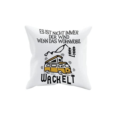 Spruch - Geschenk - Es ist nicht immer der Wind wenn das Wohnmobil wackelt - Kopfkissen - T-Shirt - Kaffeetasse - Kissen - Fußmatte - Camping - Zelten - Glamping (Kissen, 40x40 cm)