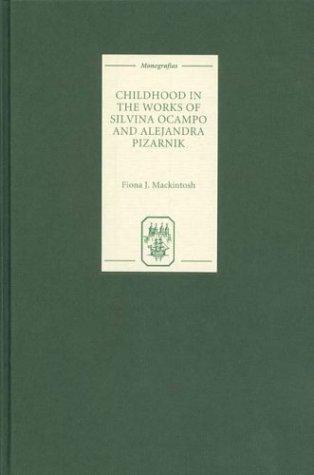 Childhood in the Works of Silvina Ocampo and Alejandra Pizarnik: 196