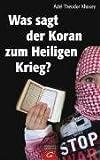 Was sagt der Koran zum Heiligen Krieg? - Adel Theodor Khoury