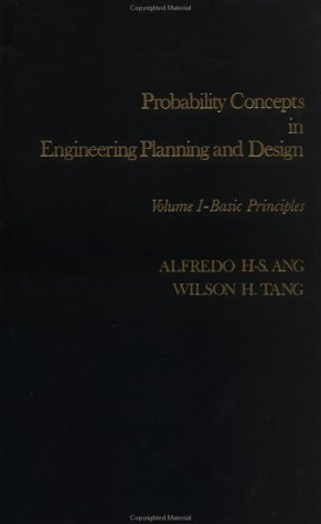 Probability Concepts in Engineering Planning and Design, Basic Principles (Probability Concepts in E