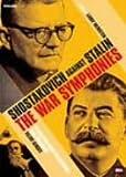 ショスタコーヴィチagainstスターリン 戦争交響曲集 [DVD]