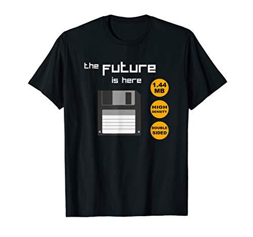 Diskette - The Future is here - die Zukunft - Nerd Parodie T-Shirt
