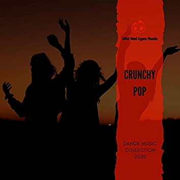 Crunchy Pop - Dance Music Collection 2020