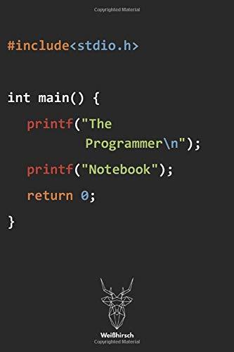 The Programmer - Notebook: A5 Dotted Grid Journal | Skizzenbuch | Sketchbook | IT Notizbuch | Coden | Programmierer Sprüche | Geschenk für Studenten, ... Informatiker, Männer, Frauen und Kinder