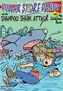 Dollar Store Danny & the Shampoo Shark Attack (#4)