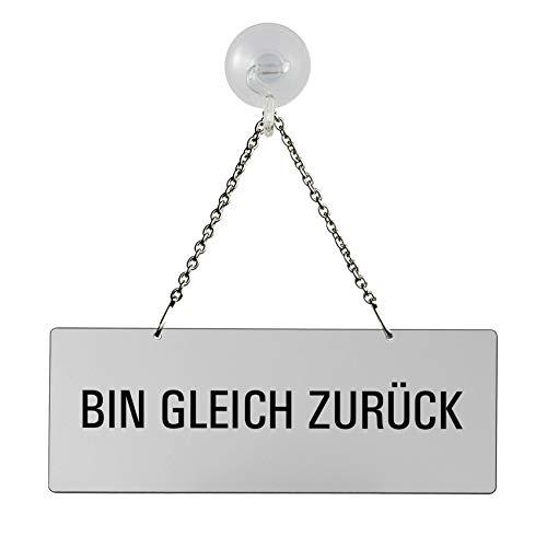 Schild Hängeschild Kettenschild - Bin gleich zurück | Melamin grau | Text einseitig | 175x65 mm | mit Saugnapfhaken | Nr.31031-GS
