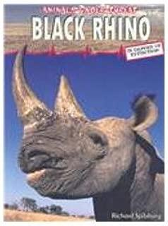 Black Rhino (Animals Under Threat)