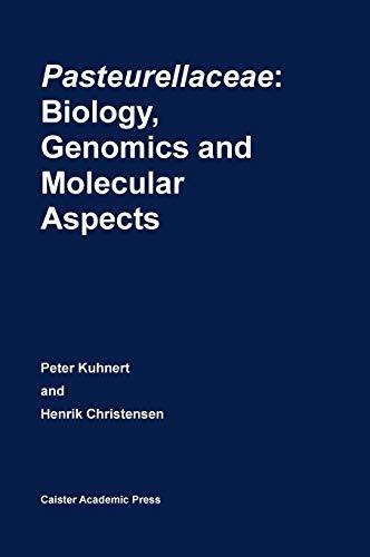 Pasteurellaceae: Biology, Genomics and Molecular Aspects
