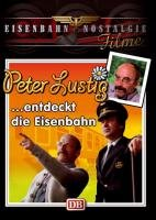 Peter Lustig entdeckt die Eisenbahn