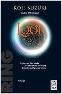Loop (Teadue): Amazon.es: Suzuki, Koji, Salina, C.: Libros en idiomas extranjeros