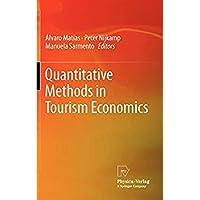 Quantitative Methods in Tourism Economics【洋書】 [並行輸入品]