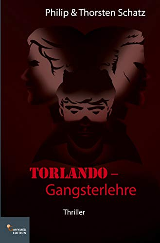 Torlando - Gangsterlehre (German Edition)