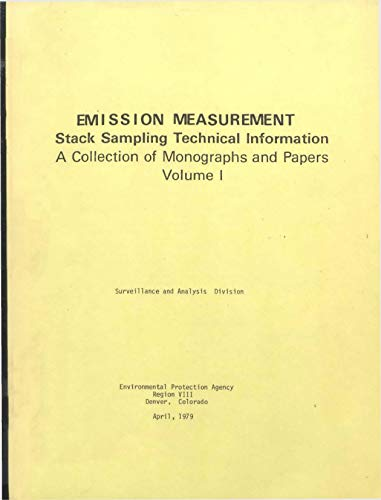 Emission Measurement Stack Sampling Technical Information : A Collection of Monographs and Papers (English Edition)
