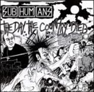Day the Country Died by Subhumans (1995-04-05)