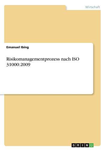 Risikomanagementprozess nach ISO 31000:2009
