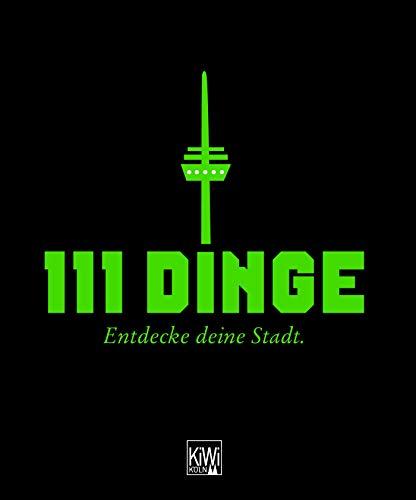 Image of 111 Dinge - Entdecke deine Stadt