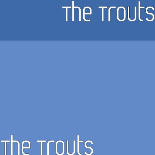 The Trouts
