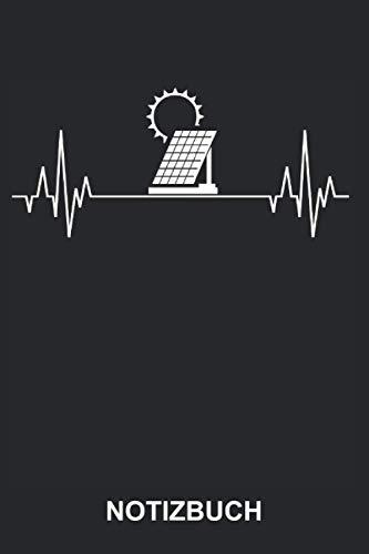 Notizbuch: Solar Sonnenstrom Solarstrom Photovoltaik Ökostrom Fotovoltaik Erneuerbare Alternative Grüne Energien Sonne Strom Herzschlag   Lustiges ...   ca. A5 mit Linien   120 Seiten liniert