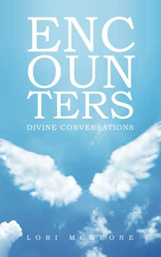 Encounters: Divine Conversations