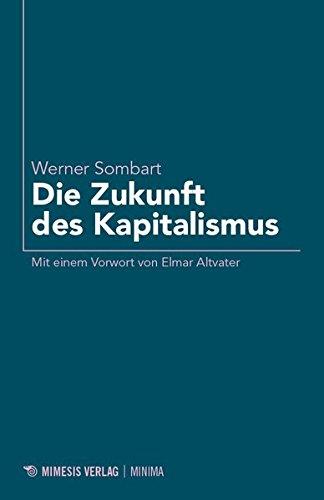 Die Zukunft des Kapitalismus (Minima)