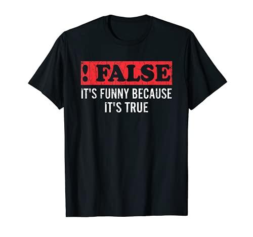 Falso Porque Verdadero Divertido Tcnico De TI Programador Grfico Camiseta