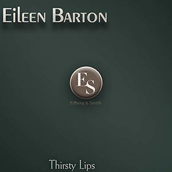 Thirsty Lips